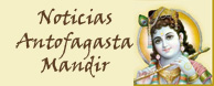 antofagasta noticias chile vrinda mission misión spiritual prabhupada espiritual paramadvaiti atulananda harijan swami guru gurudeva india hare krishna yoga