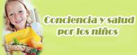 Conciencia y Salud por los niños